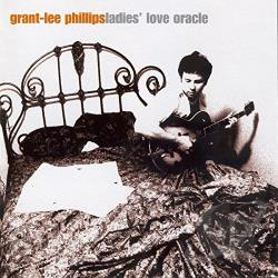 Phillips, Grant-Lee - Ladies' Love Oracle CD Cover Art