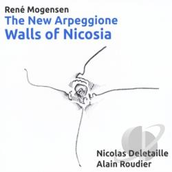 Deletaille, Nicolas & Alain Roudier - Rene Mogensen-The New Arpeggione Walls Of Nicosia CD Cover Art