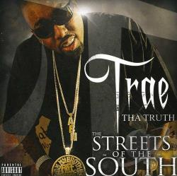 Truth, Trae Tha - Streets of the South CD Cover Art