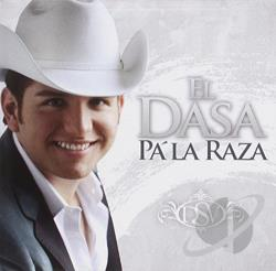 El Dasa - Pa' La Raza CD Cover Art