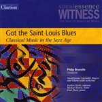 Brunelle / Shaw / Vocalessence Ensemble - Got the Saint Louis Blues: Classical Music in the Jazz Age CD Cover Art