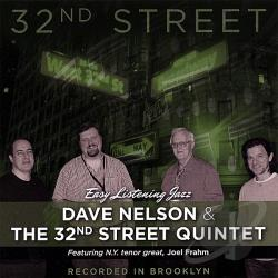 Nelson, Dave / Nelson, Dave & The 32ND Street Quintet - 32nd Street CD Cover Art