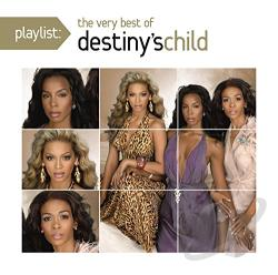 Destiny's Child - Playlist: The Very Best of Destiny's Child CD Cover Art