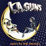 L.A. Guns - Man in the Moon CD Cover Art