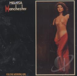 Manchester, Melissa - For the Working Girl CD Cover Art