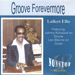 Ellis, Labert - Groove Forevermore CD Cover Art
