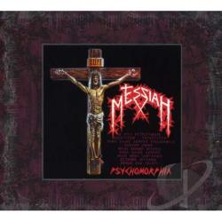 Messiah - Psychomorphia