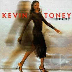 Toney, Kevin - Strut CD Cover Art