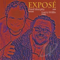 Willis, Paul Murphy-Larry - Expose CD Cover Art