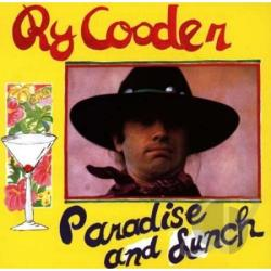 Cooder, Ry - Paradise and Lunch CD Cover Art