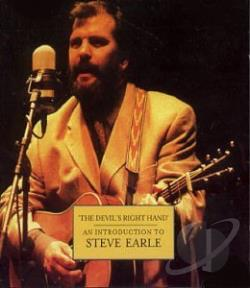 Earle, Steve - Devil's Right Hand: An Introduction to Steve Earle CD Cover Art