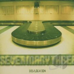 Seven Mary Three - Dis/Location CD Cover Art