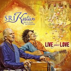 Sri Kirtan - Live Your Love CD Cover Art