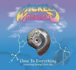 Moonlight, Mickey - Close to Everything LP Cover Art