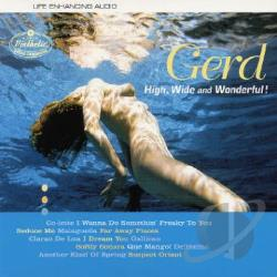 Gerd - High, Wide and Wonderful! CD Cover Art