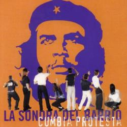 Sonora Del Barrio, La - Cumbia Protesta CD Cover Art