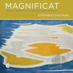 Chatman / University Of British Columbia Singers - Stephen Chatman: Magnificat; Songs of Reflection CD Cover Art