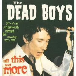 Dead Boys - All This and More CD Cover Art