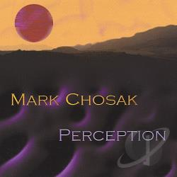 Chosak, Mark - Perception CD Cover Art