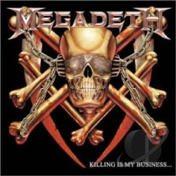 Megadeth - Killing Is My Business...And Business Is Good! CD Cover Art