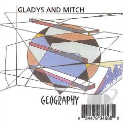 Gladys & Mitch - Geography CD Cover Art