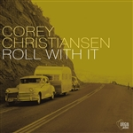 Christiansen, Corey - Roll with It CD Cover Art