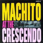 Machito - Machito at the Crescendo CD Cover Art