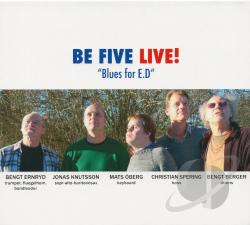 Be Five - Blues for E.D.: Live CD Cover Art