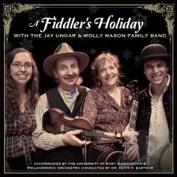 Jay Ungar & Molly Mason / Jay Ungar & Molly Mason Family Band - Fiddler's Holiday CD Cover Art