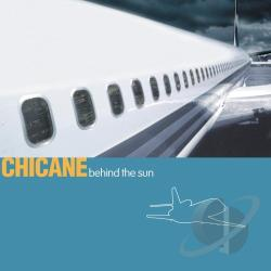 Chicane - Behind The Sun CD Cover Art