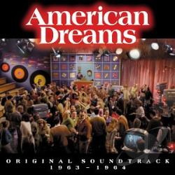 American Dreams: Original Soundtrack 1963-1964 CD Cover Art