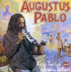 Pablo, Augustus - King Tubbys Meets Rockers Uptown CD Cover Art