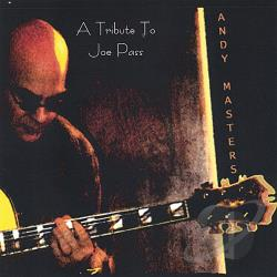 Masters, Andy - Tribute to Joe Pass CD Cover Art