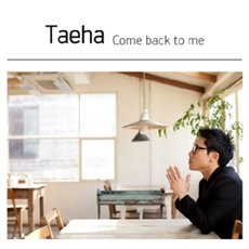 Taeha - Come Back to Me CD Cover Art
