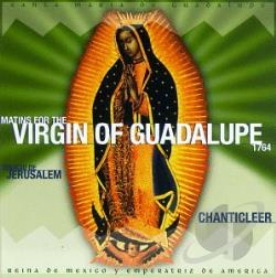 Chanticleer - Jerusalem: Matins for the Virgin of Guadalupe, 1764 CD Cover Art