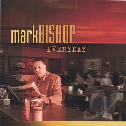 Bishop, Mark - Everyday CD Cover Art