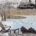 Franks, Michael - Watching the Snow CD Cover Art
