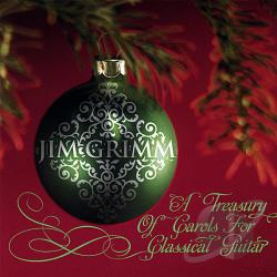 Grimm, Jim - Treasury of Carols for Classical Guitar CD Cover Art
