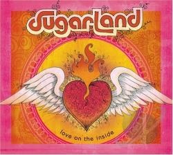 Sugarland - Love on the Inside CD Cover Art