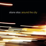 Elias, Eliane - Around the City CD Cover Art