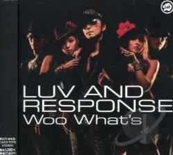 Luv & Response - Woo Whats CD Cover Art