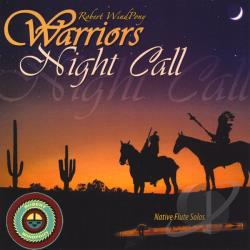 Windpony, Robert - Warriors Night Call CD Cover Art