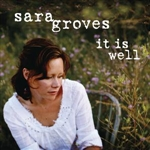 Groves, Sara - It Is Well DB Cover Art
