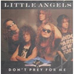 Little Angels - Don't Pray For Me CD Cover Art