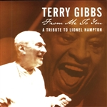 Gibbs, Terry - From Me to You: A Tribute to Lionel Hampton CD Cover Art