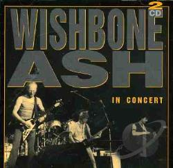 Wishbone Ash - Live In Concert CD Cover Art