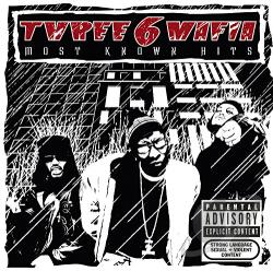 Three 6 Mafia - Most Known Hits CD Cover Art