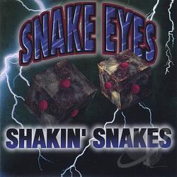 Shakin' Snakes - Snake Eyes CD Cover Art