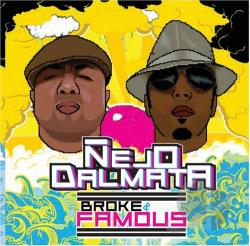 Nejo Y Dalmata - Broke and Famous CD Cover Art