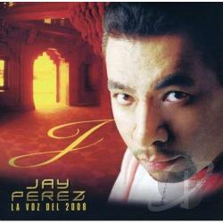 Perez, Jay - La Voz Del 2008 CD Cover Art